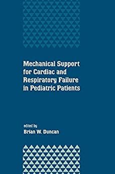Mechanical Support For Cardiac And Respiratory Failure In Pediatric Patients por Brian Duncan epub