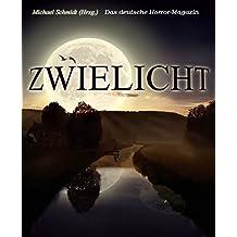 Zwielicht: Das deutsche Horrormagazin - Band 1