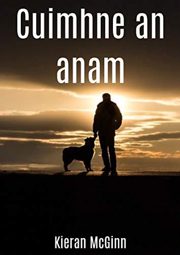 Cuimhne an anam (Irish Edition) por Kieran  McGinn