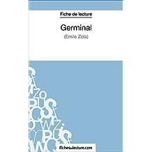 Germinal d'Émile Zola (Fiche de lecture): Analyse complète de l'oeuvre (French Edition)