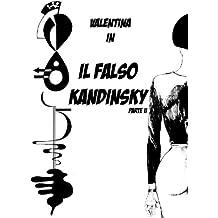 Il falso Kandinsky - p. II