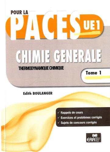 Chimie générale : Tome 1, Thermodynamique chimique par Edith Boulanger