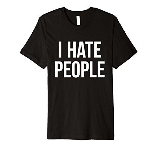 I hate people Funny Sarkastisch Hipster Sassy Wortspiele Emo T Shirt -