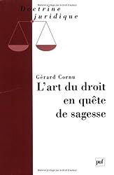 L'art du droit en quête de sagesse