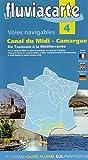 Fluviacarte 04 Canal du Midi - Camargue: Nautischer Führer - Patrick Join-Lambert, Philippe Devisme