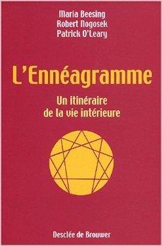 L'Ennéagramme : Un itinéraire de la vie intérieure de Maria Beesing,Robert Nogosek ,Patrick O'Leary ( 20 août 2003 )