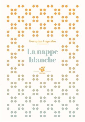 [La] Nappe blanche