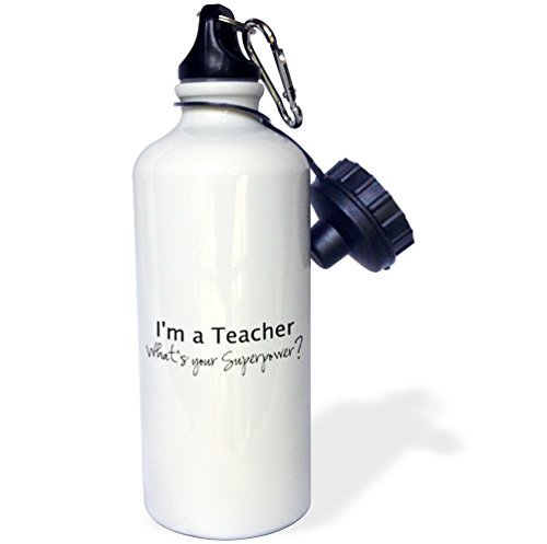 Sports Water Bottle Gift, Im A Teacher Whats Your Superpower Funny Teaching Love Gift White Stainless Steel Water Bottle for Women Men 21oz