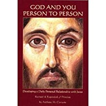 God and You: Person to Person (Developing a Daily Personal Relationship with Jesus) by Anthony M. Coniaris (2008-01-18)