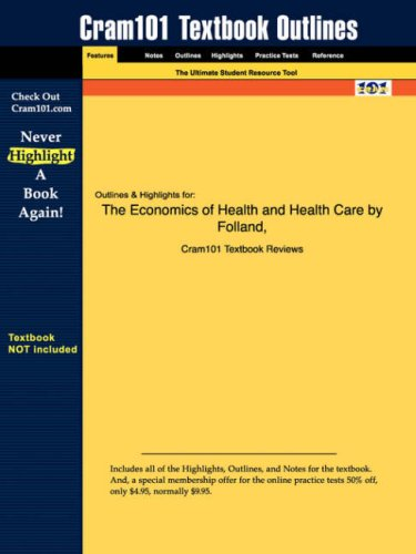 Studyguide for The Economics of Health and Health Care by Stano, ISBN 9780131000674 (Cram101 Textbook Outlines)