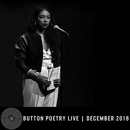 Button Poetry Live - December 2018