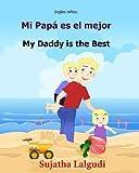 Ingles ninos: Mi Papa es el mejor: Libro bilingue para ninos (ingles - espanol), Libro infantil ilustrado espanol-ingles (Edicion bilingue), libro Edicin bilinge - 9781547105656: Volume 7