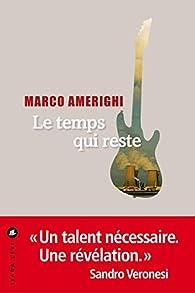 Le temps qui reste par Marco Amerighi