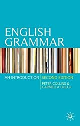 English Grammar: An Introduction by Peter Collins (2010-01-15)