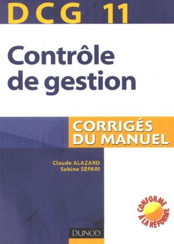 Contrôle de gestion DCG11 : Corrigés du manuel
