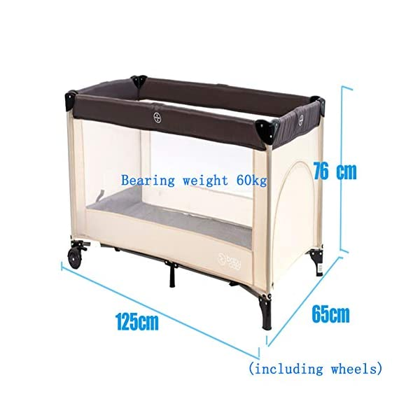 Mr.LQ Multifunctional Crib, Portable Folding Baby Playpen, Bearing Weight 60kg / 125 * 65 * 76cm,Beige,125x65x75cm  ✔[Durable high-quality materials] steel frame, high quality Oxford and PP plastic provide a solid and stable structure for your child's safe sleep. Padded top rail for added safety when used. Also included is a folding pad base. The fabric can be easily wiped clean and kept dry. ✔ [Transparent Safety Net] Use mesh cloth on both sides. This mesh area allows the baby to see clearly and the bystander can see her/him and provide good ventilation for the baby. ✔ [Easy to move] It is designed with two wheels and two legs, you can easily move it with the help of two wheels, and you don't have to worry about stability due to two solid legs. 6