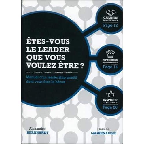 Etes-vous le leader que vous voulez être ?