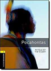 Oxford Bookworms Library: Stage 1: Pocahontas: 400 Headwords (Oxford Bookworms ELT)