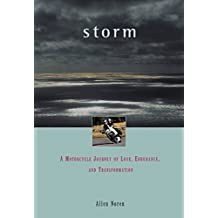 Storm: A Motorcycle Journey of Love, Endurance, and Transformation (Travelers' Tales Footsteps (Hardcover))