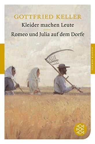 Kleider machen Leute / Romeo und Julia auf dem Dorfe: Erzählungen (Fischer Klassik)