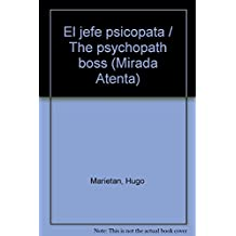 El jefe psicopata/The psychopath boss (Mirada Atenta)