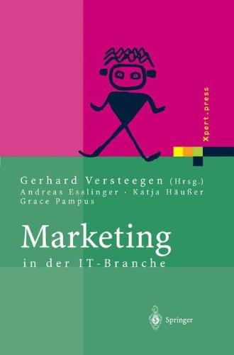 Marketing in der IT-Branche (Xpert.press) (Design-computer-software Der In)