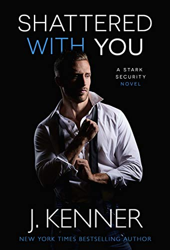 Shattered With You (Stark Security Book 1) (English Edition) -
