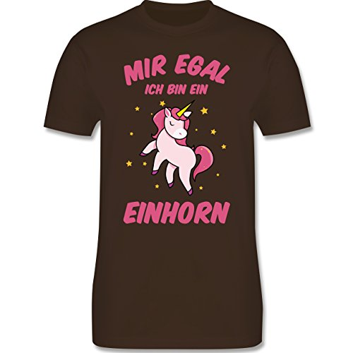 Shirtracer Einhörner - Mir Egal Ich Bin ein Einhorn - Herren T-Shirt Rundhals Braun