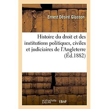 Histoire du droit et des institutions politiques, civiles et judiciaires de l'Angleterre: depuis Édouard III jusqu'à Henri VIII