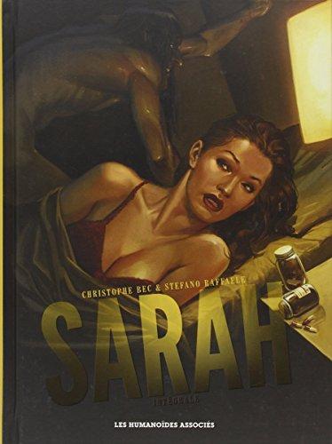 Sarah - intégrale 40 ans