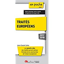 Traités européens : Les points clés des traités qui ont rythmé l'histoire de la construction de l'Union européenne