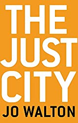 The Just City (Thessaly Book 1)