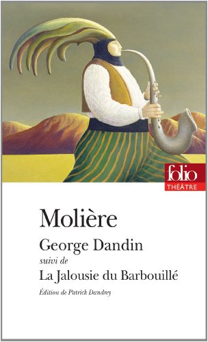 George Dandin/La Jalousie du Barbouillé