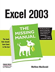 Excel 2003: The Missing Manual (Missing Manuals)