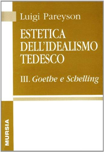 Estetica dell'idealismo tedesco: 3