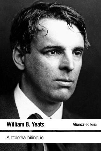Antología Bilingüe (El Libro De Bolsillo - Literatura) por W. B. Yeats