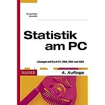 Statistik am PC: Lösungen mit Excel 97, 2000, 2002 und 2003