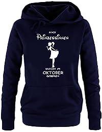 Echte Prinzessinnen wurden im Oktober geboren ! Damen - Mädchen Geburtstag HOODIE Sweatshirt mit Kapuze Gr. S M L XL Prinzessin Birthday Party Feiern