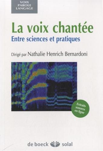 La voix chantée : Entre sciences et pratiques