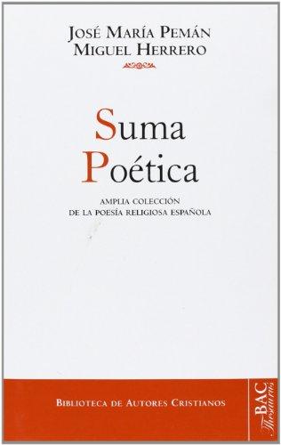 Suma poética: Amplia colección de la poesía religiosa española (NORMAL) por José María Pemán