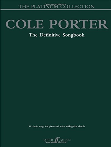 Cole Porter The Platinum Collection: 50 Classic Songs for Piano and Voice with Guitar Chords