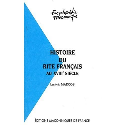 Histoire du rite français au XVIIIe siècle