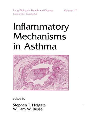 Inflammatory Mechanisms In Asthma (lung Biology In Health And Disease Book 117) por Stephen Holgate epub