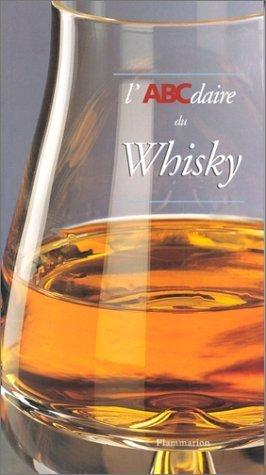 L'ABCdaire du whisky de Bnitah. Thierry (1996) Broch