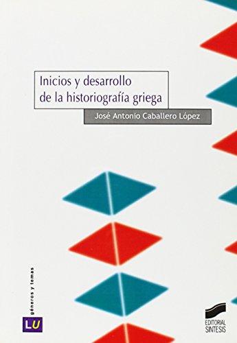 Inicios y desarrollo de la historiografía griega (Historia de la literatura universal)