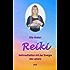 Reiki: Heilmeditation mit der Energie des Lebens