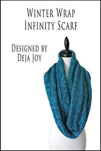 Winter Wrap Infinity Scarf (English Edition) -