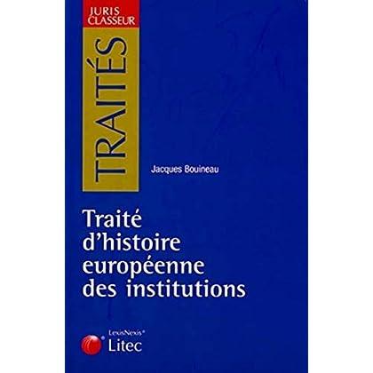 Traité d'histoire des institutions européennes