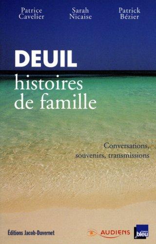 Deuil, histoires de famille par Patrick Bézier