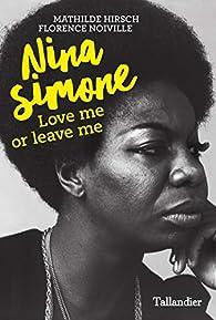 """Résultat de recherche d'images pour """"Nina Simone: Love me or leave me – Mathilde Hirsch and Florence Noiville"""""""